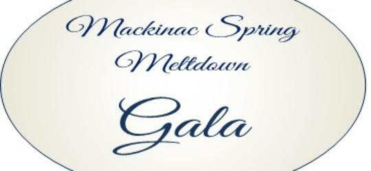 1st Annual Mackinac Spring Meltdown Gala