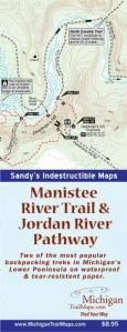 Waterproof: Manistee River Trail & Jordan River Pathway