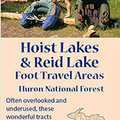 The trail map for Hoist Lakes Foot Travel Area.